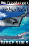 The Peacekeepers Book 14 Redemption - Ricky Sides, Frankie Sutton, Jason Merrick