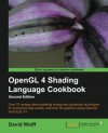 OpenGL 4 Shading Language Cookbook - Second Edition - David Wolff