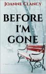 Before I'm Gone (The Night Killer, #2) - Joanne Clancy