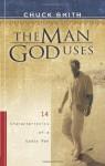 The Man God Uses: 14 Characteristics of a Godly Man - Chuck Smith