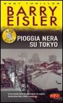 Pioggia nera su Tokyo - Barry Eisler