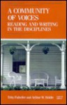 Community Of Voices, A: Reading And Writing In The Disciplines - Toby Fulwiler, Arthur W. Biddle