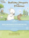 Bedtime Prayers and Promises (Recordable Storybook) - Bonnie Rickner Jensen, Julie Sawyer Phillips