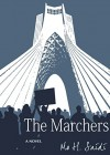 The Marchers: A Novel - Mo H Saidi, Robert Flynn
