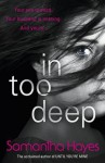 In Too Deep - Samantha Hayes