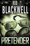 The Pretender (The Soren Chase Series Book 2) - Rob Blackwell