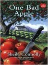 One Bad Apple (An Orchard Mystery, #1) - Sheila Connolly