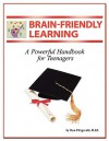 Brain-friendly Learning: A Powerful Handbook for Teenagers - Ron Fitzgerald