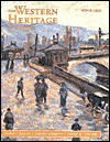 The Western Heritage Since 1300 chapters 9-31 - Donald Kagan, Steven E. Ozment, Frank M. Turner