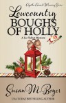 Lowcountry Boughs of Holly - Susan M. Boyer