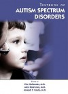 Textbook of Autism Spectrum Disorders - Eric Hollander, Alex Kolevzon, Joseph T. Coyle