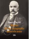 Morte di un magnate americano - Hans Tuzzi