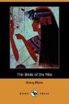 The Bride of the Nile (Dodo Press) - Georg Ebers, Clara Bell