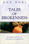 The Power of Brokenness - Don Nori Sr.