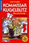 Die rote Socke (Kommissar Kugelblitz, #1) - Ursel Scheffler, Petra Probst