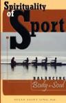 Spirituality of Sport: Balancing Body and Soul - Susan Saint Sing