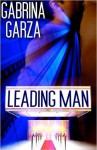 Leading Man - Gabrina Garza