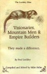 Visionaries, Mountain Men & Empire Builders: They Made a Difference - Fred Lockley