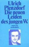Die neuen Leider des jungen W - Ulrich Plenzdorf