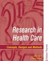 Research in Health Care: Designs and Methods - Julius Sim, Chris Wright