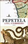 A Sul. O Sombreiro - Pepetela