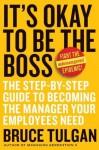 It's Okay to Be the Boss - Bruce Tulgan