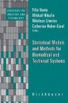 Statistical Models and Methods for Biomedical and Technical Systems - M.S. Nikulin, Nikolaos Limnios