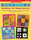 """Quilting Activities for Young Learners: 15 Easy & Delightful """"No-Sew"""" Projects That Reinforce Early Skills & Concepts - Christy Hale, Hale Christy"""