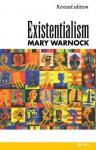 Existentialism - Mary Warnock, Robert Evans, Christopher Butler, John Skorupski