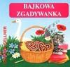 Bajkowa zgadywanka - Dorota Gellner