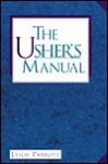 The Usher's Manual - Les Parrott III