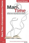 Mark Time! - Gerard Chrispin