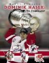 Dominik Hasek: The Dominator - Sports Publishing Inc