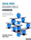 Social Work Research Skills Workbook: A Step-By-Step Guide to Conducting Agency-Based Research - Jacqueline Corcoran, Mary Secret