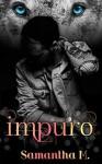 Impuro - Samantha M.