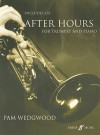 After Hours for Trumpet and Piano [With CD (Audio)] - Pam Wedgwood