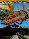 North Carolina: Past and Present - Kristi Lew