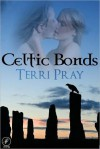 Celtic Bonds - Terri Pray