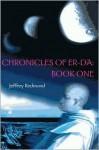 Chronicles of Er-Da: Book One - Jeffrey Redmond