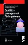 Qualitätsmanagement für Ingenieure - Ekbert Hering, Jürgen Triemel, Hans-Peter Blank