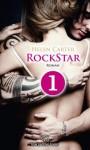 Rockstar - Teil 1 | Roman: Sein Herz gehört den Frauen und der Musik - Helen Carter