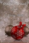 Winter's Wonder Love - Michelle Escamilla, Alyson Raynes, Ying Chua