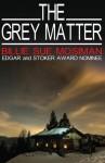 The Grey Matter - Billie Sue Mosiman