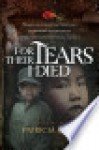 For Their Tears I Died - Patricia King