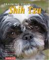Training Your Shih Tzu (Training Your Dog Series) - J. Samuel Walker