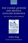 The Faerie Queene and Middle English Romance - Andrew King