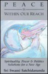 Peace Is Within Our Reach - Swami Satchidananda