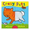 Crazy Pets. Illustrated by Emily Bolam - Emily Bolam