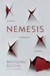 Nemisis - Brendan Reichs