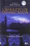 L'amuleto di Samarcanda. Il ciclo di Bartimeus: 1 - Jonathan Stroud, R. Cravero